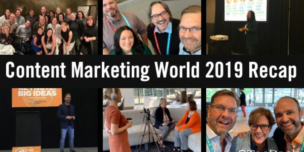 #CMWorld 2019 Recap: Top Insights & TopRank Marketing's Favorite Moments