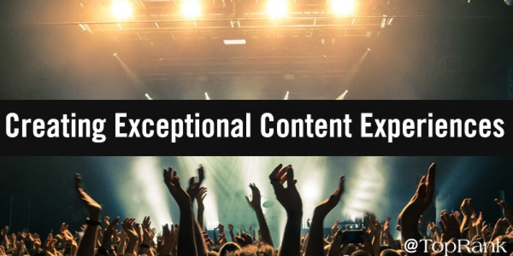 Wow Your Crowd: The Recipe for Creating Exceptional Content Experiences