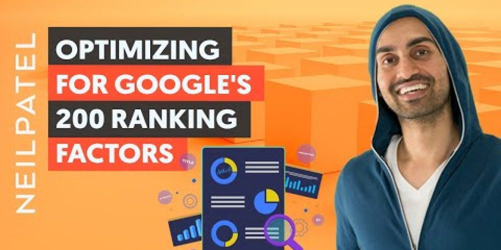 How to Optimize For Google's 200 Ranking Factors (And Watch Your Rankings Skyrocket)