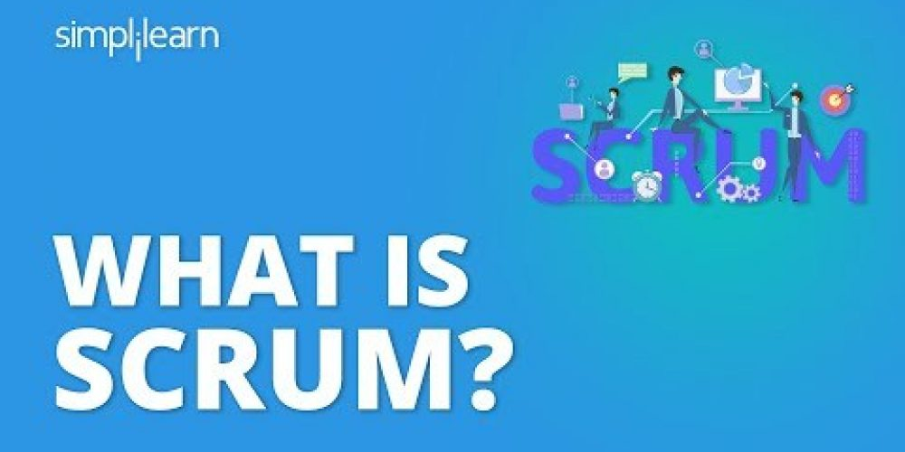 What Is Scrum? | What Is Scrum In Agile Methodology? | Scrum Master Training | Simplilearn