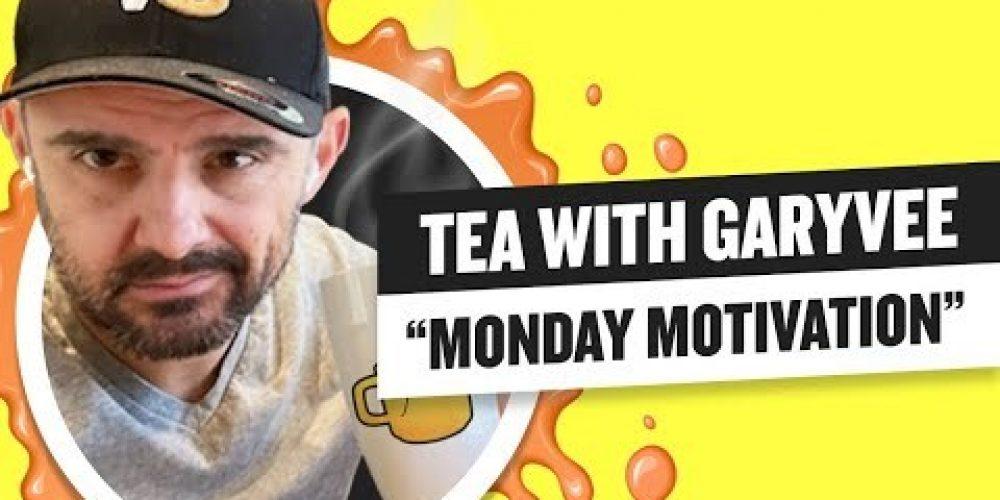 Tea with GaryVee 052 – Monday 9:00am ET | 7-27-2020