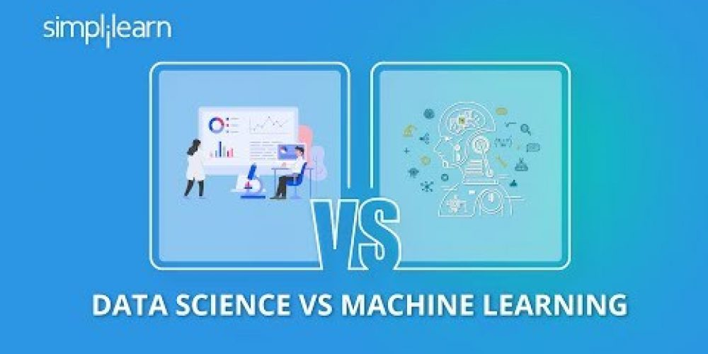 Data Science vs Machine Learning – What's The Difference | Data Science Tutorial | Simplilearn