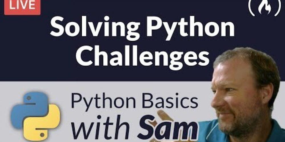 Solving Python Challenges – Python Basics with Sam