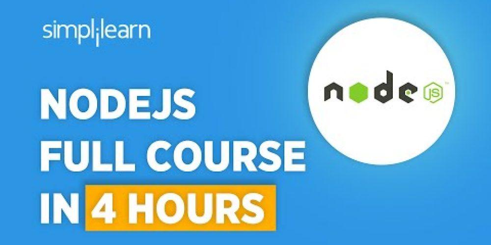 Node JS Full Course | Learn Node.js In 4 Hours | Node JS Tutorial For Beginners | Simplilearn
