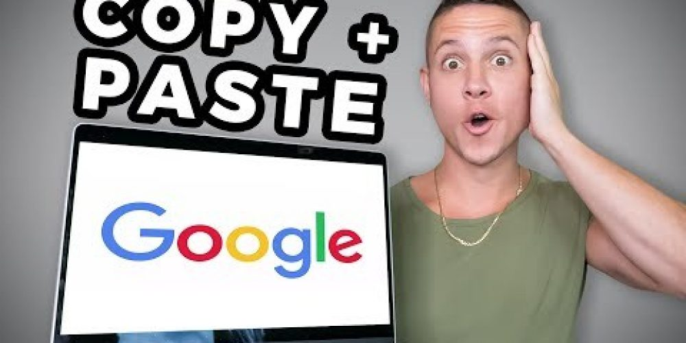 Copy & Paste To Earn $500+ Using GOOGLE for FREE (Make Money Online)