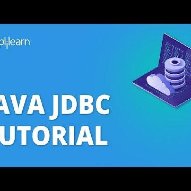 Java JDBC tutorial – Java Database Connectivity | Java Tutorial For Beginners | Simplilearn