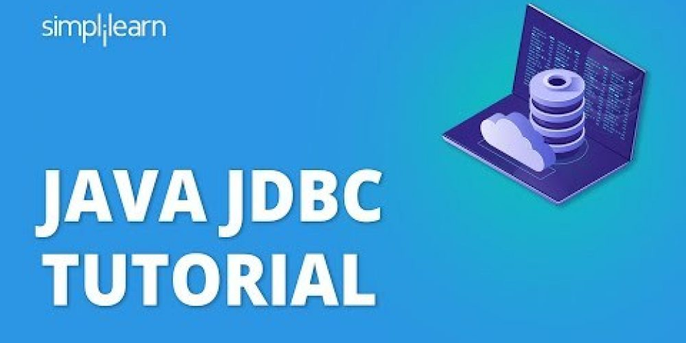 Java JDBC tutorial – Java Database Connectivity   Java Tutorial For Beginners   Simplilearn