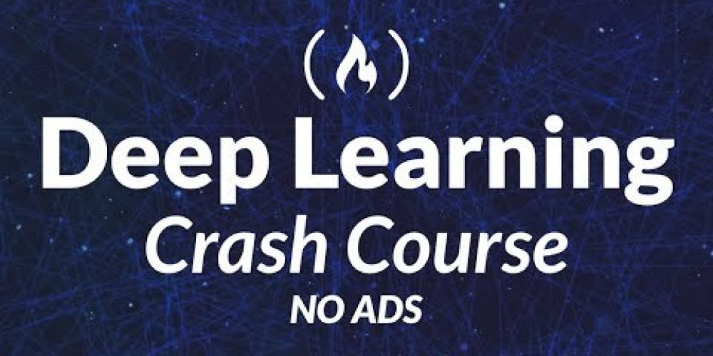 Deep Learning Crash Course for Beginners