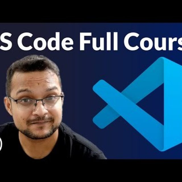 Visual Studio Code Full Course – VS Code for Beginners
