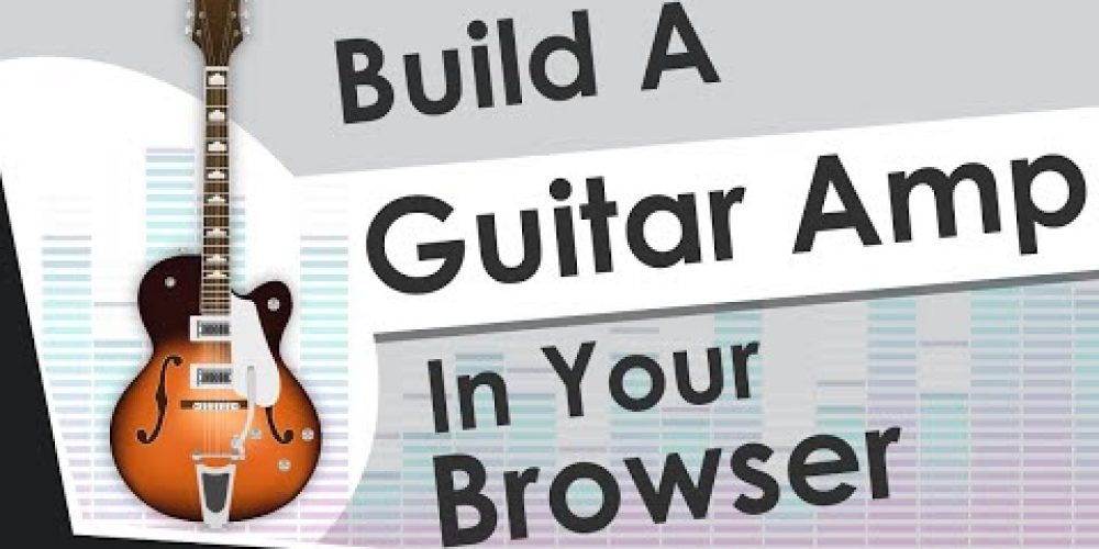 How To Use Web Audio API To Play The Guitar