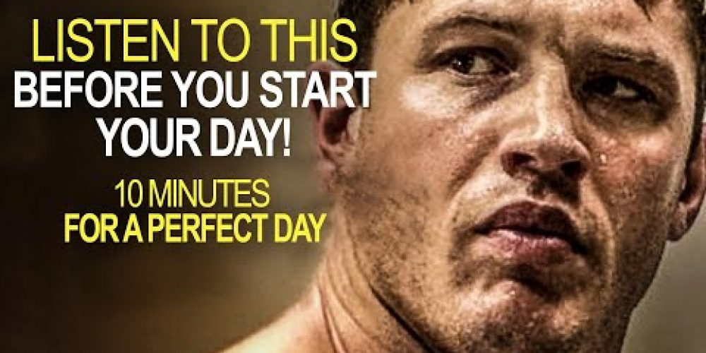 10 Minutes to Start Your Day Perfect! – MORNING MOTIVATION | Motivational Video for Success