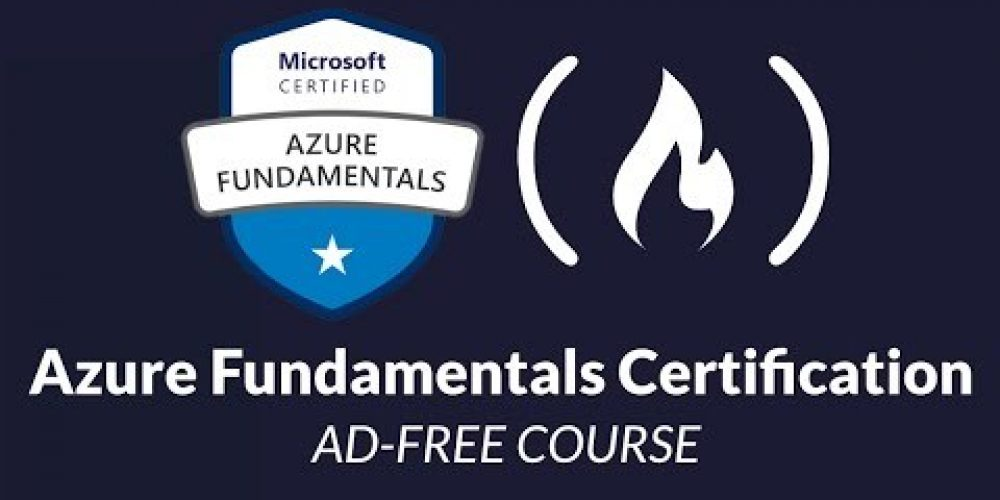 Microsoft Azure Fundamentals Certification Course (AZ-900) – Pass the exam in 3 hours!