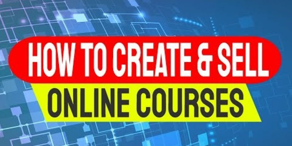 How To Create An Online Course | How To Sell Online Courses