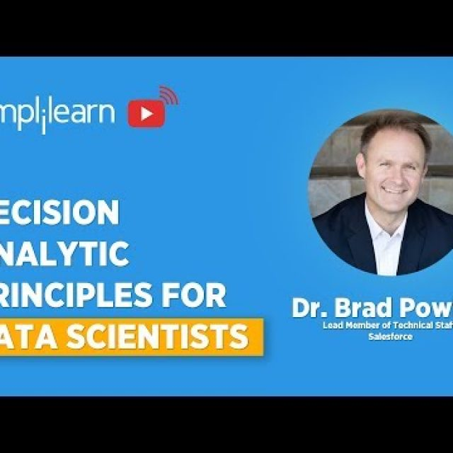 Decision Analytic Principles For Data Scientists | Data Science Predictive Modeling | Simplilearn