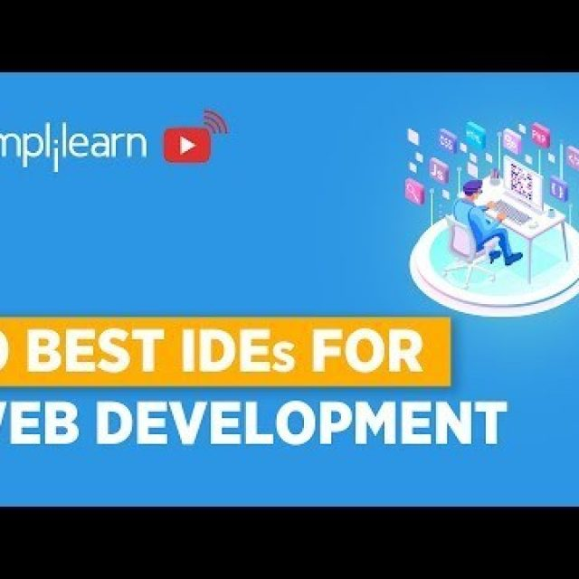 Top IDEs For Web Development | Web Development Editors | Web Development For Beginners | Simplilearn