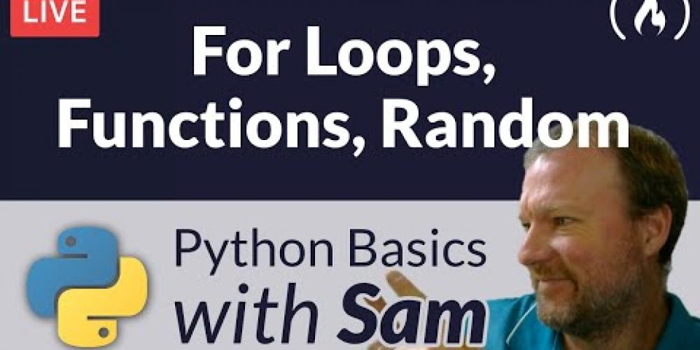 Python For Loops, Functions, and Random – Python Basics with Sam