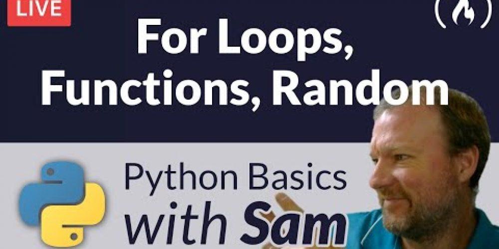 Python For Loops, Functions, and Random – Python Basics with Sam