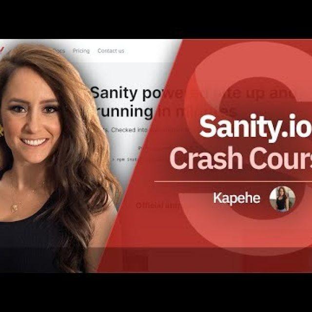 Sanity.io Crash Course | Headless CMS