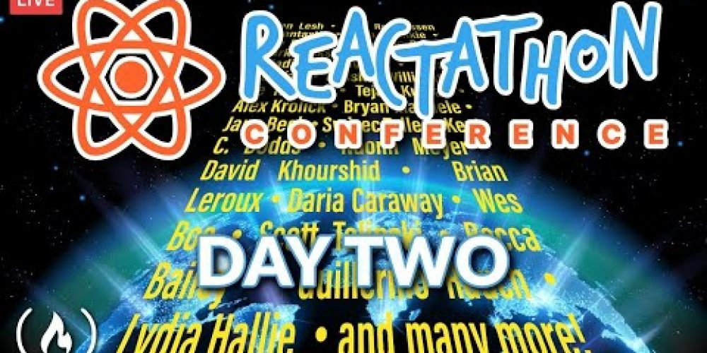 Reactathon Conference Live Stream – Day Two