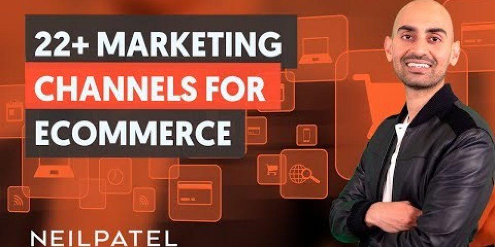 22+ Marketing Channels For eCommerce  – Module 1 – Part 3 – eCommerce Unlocked