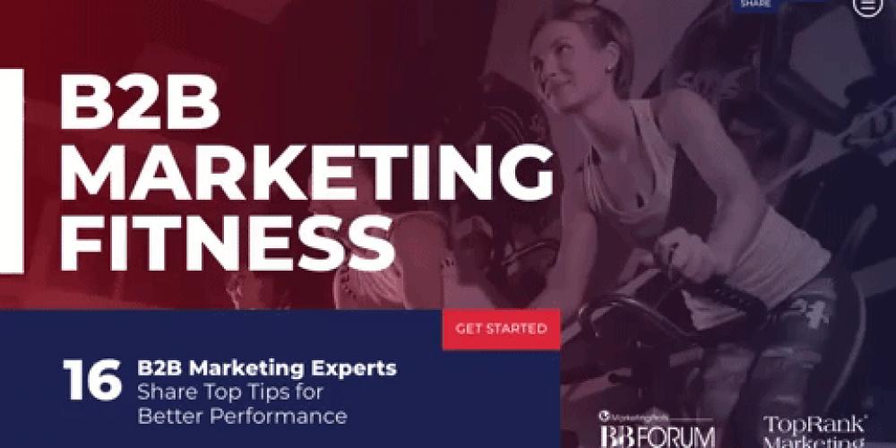 B2B Marketing Fitness: 16 B2B Experts Share Top Tips for Optimized Performance #mpb2b